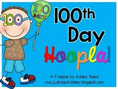 100th Day Hoopla {FREEBIE!}