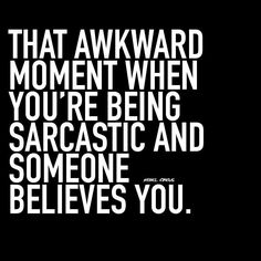 sarcastic #saturday here i come  #rawwellnessinfo  #motivation #quote #bestquotes #hilarious #comedy #instagood #inspiration #wakeup #rebelcircus #laugh #goodmorning #morning #wordsofwisdom #riseandshine @rebelcircusquotes_