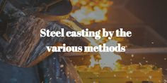 #Steel casting is the famous casting branch of the steel in the Asia. Steel #casting processing and manufacturing by a various method but one of the famous methods is #Szekely method In this #method using two electric plates, few batteries to produce the electric current and a suitable circuit is used to cast the steel.
