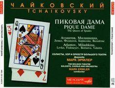Пиковая дама (Queen of Spades) (1890) // Пётр Ильи́ч Чайко́вский (Piotr I. Tchaikovsky) //  Mark Ermler (conductor), The Bolshoi Theatre Soloists, Chorus and Orchestra, 1974