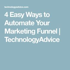 Check out these simple, affordable steps that you can take today to start automating your marketing funnel. Content Marketing, Easy
