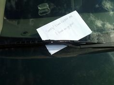 acf9b189f5bd Often poorly parked vehicles end up with funny notes attached to their  windshield. These are the 25 Most Hilarious Windshield Notes Ever.