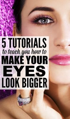 If you're looking for easy tips and tricks to teach you how to make your eyes look bigger with makeup, this collection of tutorials is exactly what you need! .