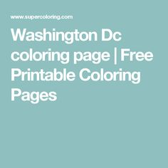 Washington Dc coloring page | Free Printable Coloring Pages
