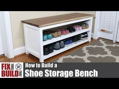 DIY Entryway Shoe Storage Bench | FixThisBuildThat