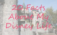 """""""20 Facts About My Disney Life"""" https://haileyjaderyan.com/2016/07/06/20-facts-about-my-disney-life/"""