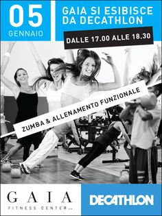 Sabato 5 Gennaio 2013 Gaia Fitness Center c/o Decathlon TV