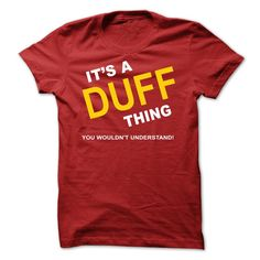 [Best stag t shirt names] Its A Duff Thing  Shirts This Month  If Youre A Duff You Understand  Everyone else has no idea  These make great gifts for other family members  Tshirt Guys Lady Hodie  TAG YOUR FRIEND SHARE and Get Discount Today Order now before we SELL OUT  Camping 2015 t shirt custom year hubby 2016 special tshirts a duff thing