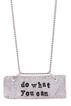 Do What You Can Pendant Necklace