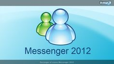 Novedad: Messenger 2012  Llega a nosotros la nueva versión del clásico programa de mensajería de Microsoft. Desde este enlace pueden acceder a su descarga: http://descargar.mp3.es/lv/group/view/kl229019/Messenger_2012.htm?utm_source=pinterest_medium=socialmedia_campaign=socialmedia ¡A comunicarse!