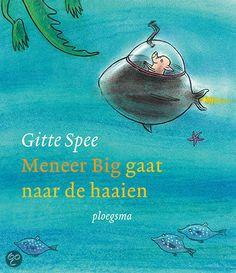 meneer big gaat naar de haaien Heel leuk voorleesboek voor peuters !