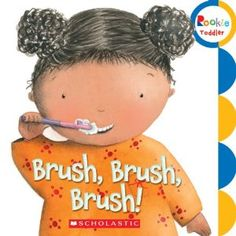 Teach My loves this book for toddlers learning to brush!