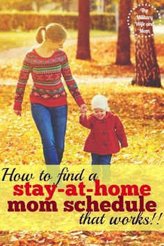 Find a stay-at-home mom schedule that can work for you! Sample schedules included!!