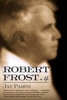 This fascinating reassessment of America's most popular and famous poet reveals a more complex and enigmatic man than many readers might expect. Jay Parini s. Owl Books, Famous Poets, Robert Frost, Close Reading, Greek Quotes, Poetry Quotes, Quotes Quotes, Writing A Book, Relationship Quotes
