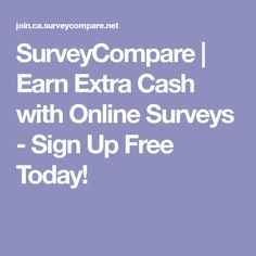 SurveyCompare   Earn Extra Cash with Online Surveys - Sign Up Free Today!