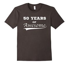 Mens 50 Years of Awesome Birthday Shirt, Funny Grandparents Humor. Witty shirt for men and women turning 50 years-old. Creative gift for aunts, uncles, and grandparents on their fiftieth birthday party!