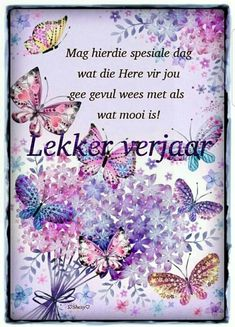 Afrikaans Quotes, Birthday Cards, Birthdays, Meet, Google Search, Bday Cards, Anniversary Cards, Birthday, Birthday Parties