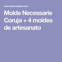Molde Necessarie Coruja + 4 moldes de artesanato