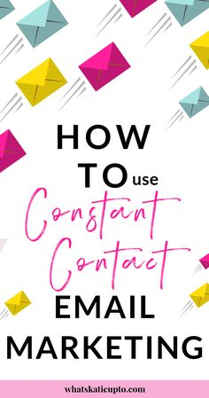 How to use Constant Contact Email Marketing