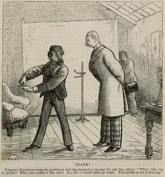 In this 19th century cartoon a photographer, as an aside he is meant to be the famous photographer Sarony, is telling a man with no chin why it is not a good idea to take a profile photograph. I call you attention to the posing stand/head rest in the background ready for the photograph about to be made. Is the man dead? No, this kind of posting stand was used in every 19th century studio to help live people hold still.
