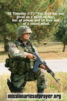 Soldiers Prayer and Bible Verses http://www.missionariesofprayer.org/2016/05/soldiers-prayer-and-bible-verses/