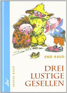Drei lustige Gesellen, 4 Bde., Bd.1: Amazon.de: Eno Raud, Edgar Valter: Bücher
