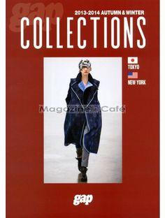 Gap Collections Tokyo/NY | Fashion | Fashion Magazines - Magazine cafe