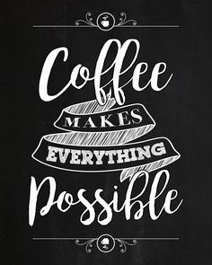 Today just seemed like it called for a Free Printable so we made you a Free Chalkboard Coffee Printable that we hope you will enjoy. If you are anything like me you just seem to need that first cup of coffee in the morning and then everything else begins to seem very possible : ) …