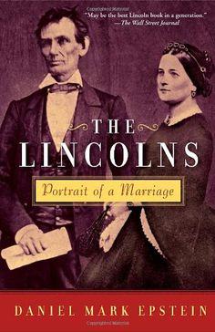 The Lincolns: Portrait of a Marriage by Daniel Mark Epstein https://smile.amazon.com/dp/0345478002/ref=cm_sw_r_pi_dp_x_J3PvybFVWPP0F