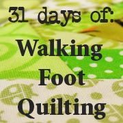 31 Days of Walking Foot Quilting from Petit Design Co. Some great tips