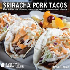 Stop by for lunch and try our sriracha pork tacos, part of our new menu.