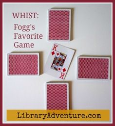 """Learn How to Play Whist from """"Around the World in 80 Days"""""""