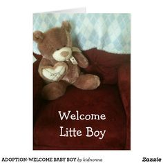 ADOPTION-WHAT A WONDERFUL BLESSING FOR BOTH THE BABY OR CHILD AND THE NEW PARENTS...LET THEM KNOW HOW ***HAPPY** YOU ARE FOR **ALL** OF THEM WITH THIS CUTE CARD THAT SAYS ***WELCOME BABY BOY***