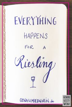 Everything about the Riesling grape: taste, wine quality, German Riesling - A funny wine saying … but SOOO TRUE;] Do you want more security in dealing with your wine knowled - Valentines Day Sayings, Cute Birthday Wishes, Birthday Quotes, Wine Quotes, Valentine's Day Quotes, Using Concealer, Christmas Jokes, Best Travel Quotes, Lettering