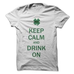 Keep Calm And Drink On T Shirts, Hoodies. Check price ==► https://www.sunfrog.com/LifeStyle/Keep-Calm-And-Drink-On-mu9h.html?41382