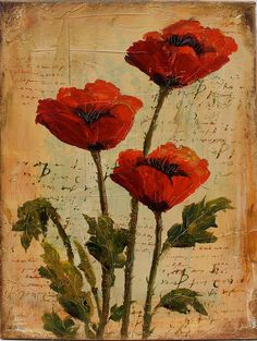 Poppies Over Script ... by Martha Lever  -  Oil