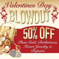 #Shop the Gems N' Loans #ValentinesDay blowout for 50% off plain #gold, #birthstones, heart #jewelry and repairs.