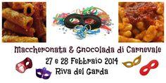 Riva del Garda: Maccheronata & Gnocolada di Carnevale @GardaConcierge