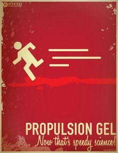A vertical Aperture Science propulsion gel poster. Video Game Art, Video Games, Valve Games, Aperture Science, Portal 2, Video X, Geek Art, You Monster, Bioshock