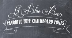 Lil Blue Boo's favorite free chalkboard fonts via lilblueboo.com and necklace
