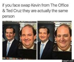 If you face swap Kevin from The Office & Ted Cruz they are actually the same person Kevin The Office, The Office Show, Memes Of The Day, New Memes, Daily Memes, Memes Humor, Funny Laugh, Funny Jokes, Funniest Memes