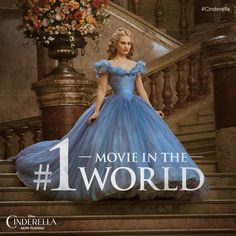 Thank you to the fans for making Cinderella the #1 Movie in the World!