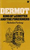 Ireland's Early History- King O'kean of Leinster | DERMOT KING OF LEINSTER AND THE FOREIGNERS