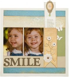 """""""Smile"""" scrapbook layout by Close To My Heart, as seen on the Creating Keepsakes editors blog. #scrapbook #scrapbooking"""
