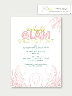FREE download will make cheap quick easy invitation perfect for glam hen night / bachelorette party / Girls Night Out! The template is editable so you can type in whatever invitation wording you want. Plus, a few bonus color palettes in case you're not into pink.