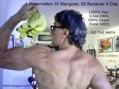 Raw classes fruit builds muscle, raw bodybuilding, Chris Califano The Best Weigh, vegan performance, natural hygeine diet long island Fruit Diet Plan, Eat Fruit, 20 Min Workout, Vegan Muscle, Vegan Bodybuilding, Going Vegetarian, Raw Vegan Recipes, Strong Body, Vegan Life