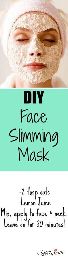 """This DIY face slimming mask will make your face look thinner with just 2 ingredients! The addition of lemon juice and oats helps to """"shape"""" the face by tightening it, therefore giving it a slimmer"""