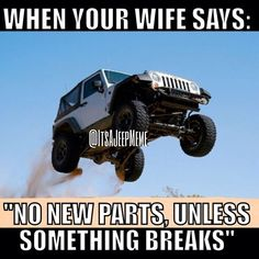 #‎Jeep‬ wives should understand your ‪#‎Wrangler‬ needs new mods even when nothing is broken! http://jeepwranglermods.com