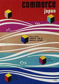 Commerce Japan, by Yusaku Kamekura, Japanese Graphic Design, Vintage Graphic Design, Graphic Design Typography, Graphic Design Illustration, Graphic Prints, Japan Design, Ad Design, Japanese Poster, Japan Art