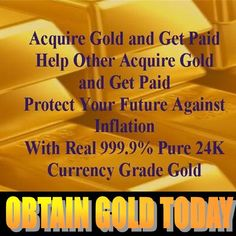 Start Trading Your Paper Money for Gold Today!